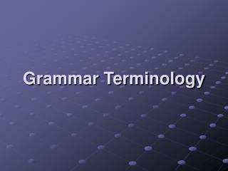 Grammar Terminology