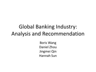 Global Banking Industry: Analysis and Recommendation