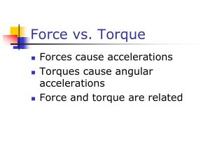 Force vs. Torque