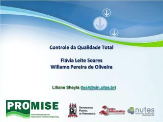 Controle da Qualidade Total Fl�via Leite Soares Willame  Pereira de Oliveira