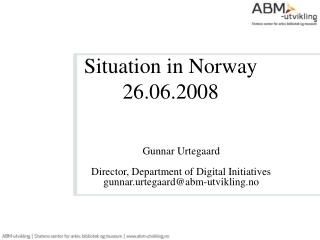 Situation in Norway  26.06.2008