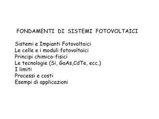 FONDAMENTI  DI  SISTEMI  FOTOVOLTAICI Sistemi e Impianti Fotovoltaici