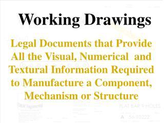 Working Drawings