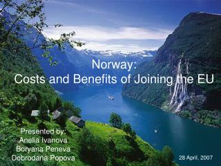 Norway: Costs and Benefits of Joining the EU