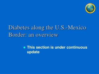 Diabetes along the U.S.-Mexico Border: an overview