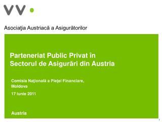 Parteneriat Public Privat în    Sectorul de Asigurări  din Austria