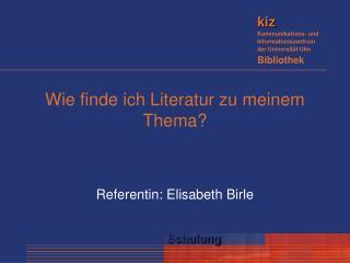 Wie finde ich Literatur zu meinem Thema?