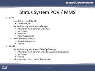 Status System POV / MMS