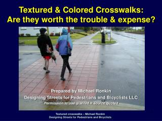 Textured crosswalks   Michael Ronkin Designing Streets for Pedestrians and Bicyclists