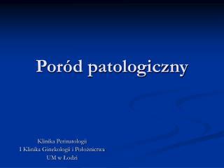 Poród patologiczny