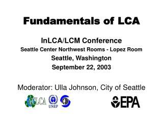 Fundamentals of LCA