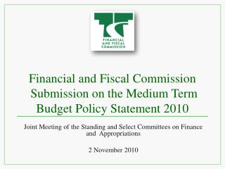 Financial and Fiscal Commission  Submission on the Medium Term Budget Policy Statement 2010