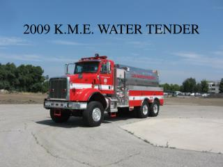 2009 K.M.E. WATER TENDER