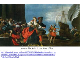 Listen to : The  Abduction of Helen of Troy