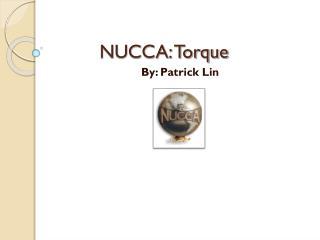 NUCCA: Torque