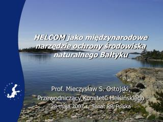 HELCOM  jako międzynarodowe narzędzie ochrony środowiska naturalnego Bałtyku