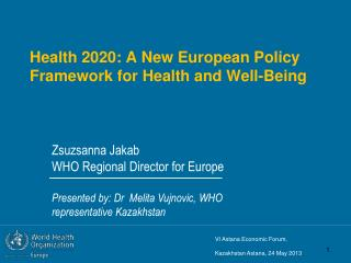 Health 2020: A New European Policy Framework for Health and Well-Being