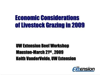 Economic Considerations of Livestock Grazing in 2009