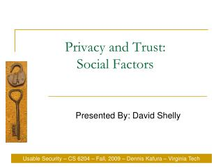 Privacy and Trust: Social Factors