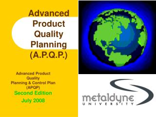 Advanced Product Quality Planning (A.P.Q.P.)