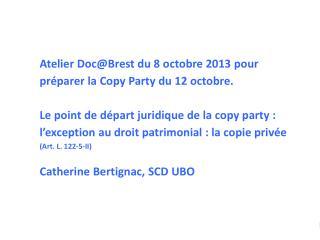 Atelier Doc@Brest du 8 octobre 2013 pour préparer la Copy Party du 12 octobre.