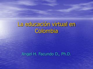 La educación virtual en Colombia