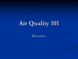 Air Quality 101