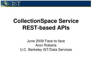 CollectionSpace  Service REST-based APIs