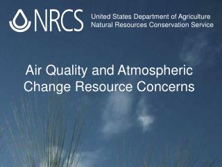 Air Quality and Atmospheric Change Resource Concerns