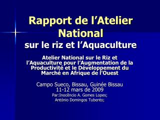 Rapport de l'Atelier National sur le riz et l'Aquaculture