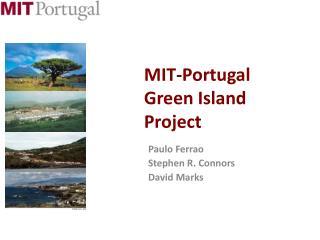MIT-Portugal Green Island Project