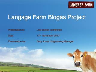 Langage Farm Biogas Project