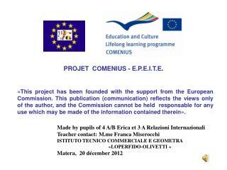 PROJET  COMENIUS - E.P.E.I.T.E .