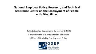 Solicitation for Cooperative Agreement (SCA) Funded by the U.S. Department of Labor's