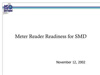 Meter Reader Readiness for SMD