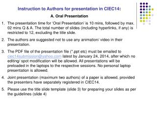 Instruction to Authors for presentation in CIEC14 :  A. Oral Presentation