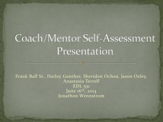 Coach/Mentor Self-Assessment Presentation