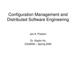 Configuration Management and Distributed Software Engineering