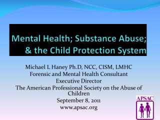 Mental Health; Substance Abuse;  the Child Protection System