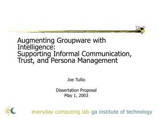 Augmenting Groupware with Intelligence: