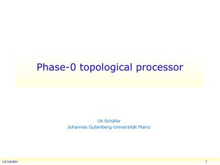 Phase-0 topological processor