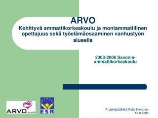 2003-2006 Savonia-ammattikorkeakoulu