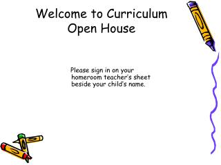 Welcome to Curriculum Open House