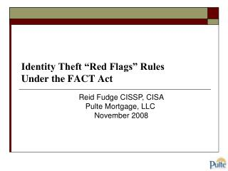 Identity Theft  Red Flags  Rules Under the FACT Act