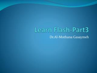 Learn Flash-Part3
