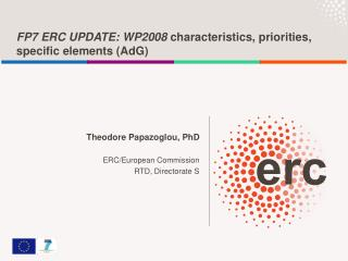 FP7 ERC UPDATE: WP2008  characteristics, priorities, specific elements (AdG)