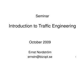 Seminar   Introduction to Traffic Engineering