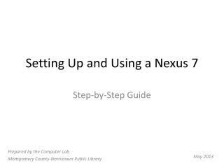Setting Up and Using a Nexus 7