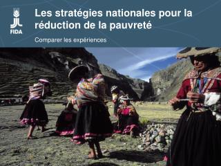 Les stratégies nationales pour la réduction de la pauvreté Comparer les expériences