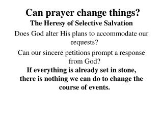 Can prayer change things